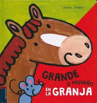 Grande O Pequeno en la Granja by Liesbet Slegers
