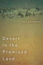 Desert in the Promised Land by Yael Zerubavel
