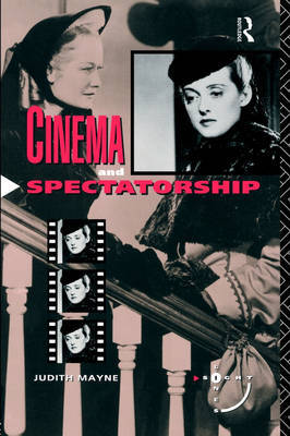 Cinema and Spectatorship by Judith Mayne image