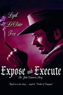 Expose and Execute by Lyal LeClair Fox image