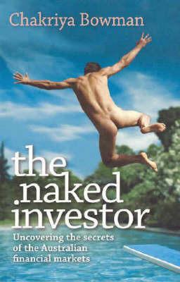 The Naked Investor by Chakriya Bowman image