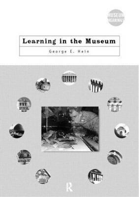 Learning in the Museum by George E Hein image