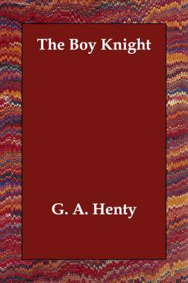 The Boy Knight by G.A.Henty image