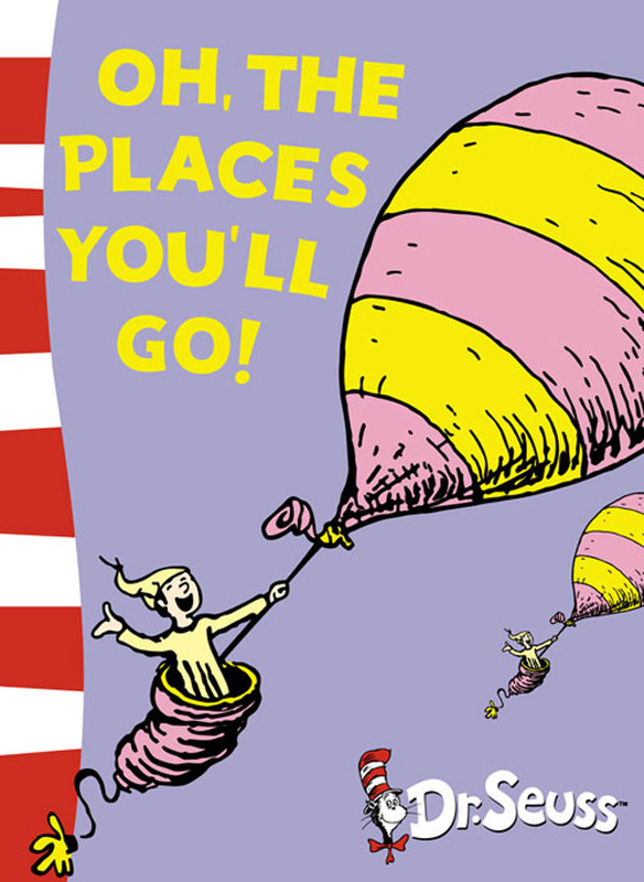 Oh, the Places You'll Go! (Book + CD) by Dr Seuss