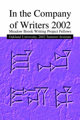 In the Company of Writers 2002 by Ronald A Sudol