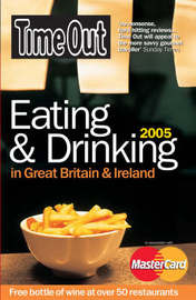 """""""Time Out"""" Eating and Drinking in Great Britain and Ireland: 2005 by Time Out Guides Ltd image"""