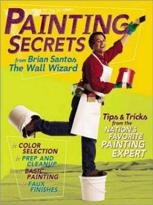 Brian Santos' Painting Secrets by Brian Santos