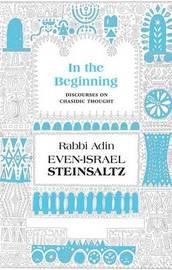 In the Beginning by Adin Steinsaltz