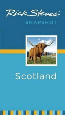 Rick Steves' Snapshot Scotland by Rick Steves