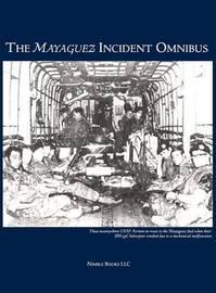 The Mayaguez Incident Omnibus