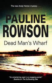 Dead Man's Wharf by Pauline Rowson image