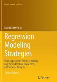 Regression Modeling Strategies by Frank E. Harrell, Jr.