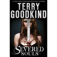 Severed Souls by Terry Goodkind image