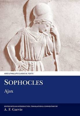Sophocles: Ajax by A.F. Garvie