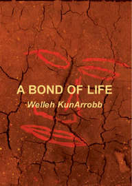 A Bond of Life by Welleh KunArrobb image