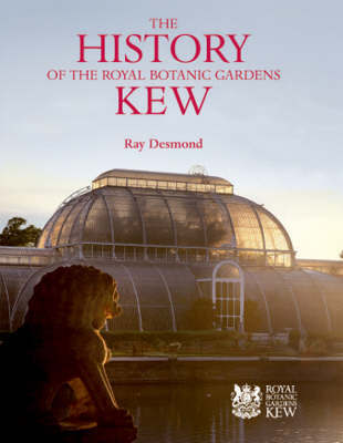 History of the Royal Botanic Gardens Kew, The by Ray Desmond image