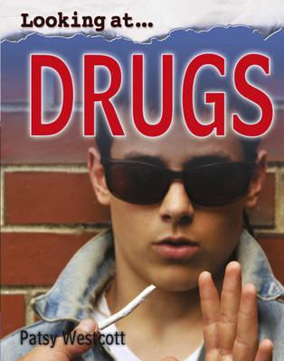 Drugs by Patsy Westcott