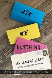 Ask Me Anything by Annie Lane