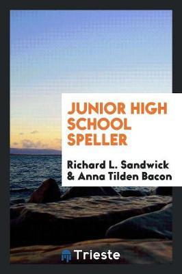 Junior High School Speller by Richard L. Sandwick image