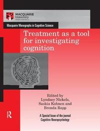 Treatment as a tool for investigating cognition