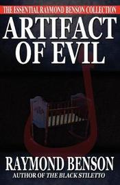 Artifact of Evil by Raymond Benson