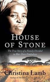 House of Stone by Christina Lamb image
