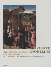 Venite Adoremus: Geertgen Tot Sint Jans and the Adoration of the Kings by Mariantonia Reinhart-Felice image
