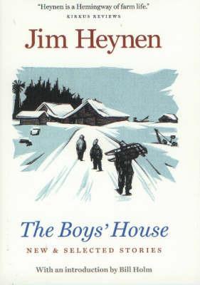Boy's House by Jim Heynen