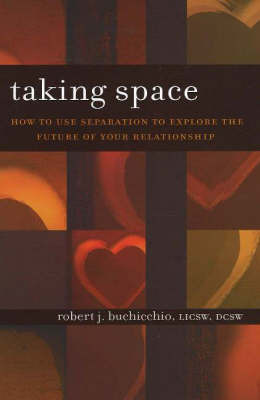 Taking Space by Bob Buchicchio