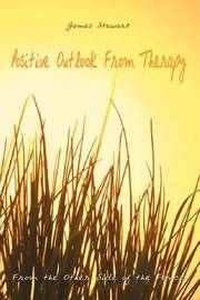 Positive Outlook from Therapy by James Stewart