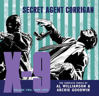 X-9 Secret Agent Corrigan Volume 2 by Archie Goodwin