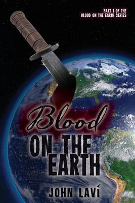 Blood on the Earth by John Lavi image
