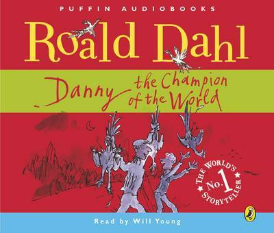 Danny, the Champion of the World by Roald Dahl image