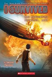 I Survived the Hindenburg Disaster, 1937 (I Survived #13) by Lauren Tarshis