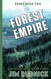 Forest Empire by Jim Rudnick