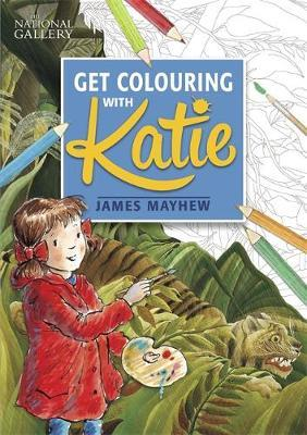 The National Gallery Get Colouring with Katie by James Mayhew image