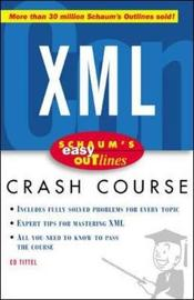 Schaum's Easy Outline of XML by Ed Tittel
