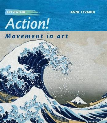 Action! Movement In Art by Anne Civardi image