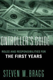 The Controller's First Years by Steven M. Bragg