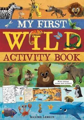 My First Wild Activity Book by Isabel Otter-Barry Ross