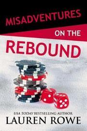 Misadventures on the Rebound by Lauren Rowe image