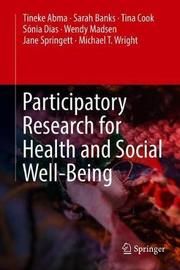 Participatory Research for Health and Social Well-Being by Tineke Abma