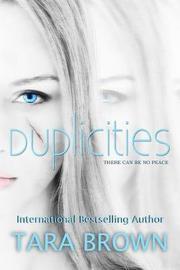 Duplicities by Tara Brown