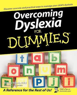 Overcoming Dyslexia For Dummies by Tracey Wood image