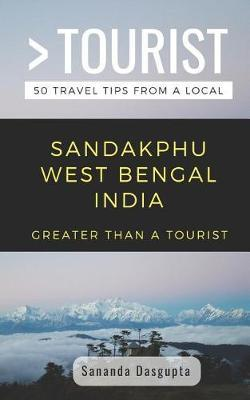 Greater Than a Tourist- Sandakphu West Bengal India by Greater Than a Tourist