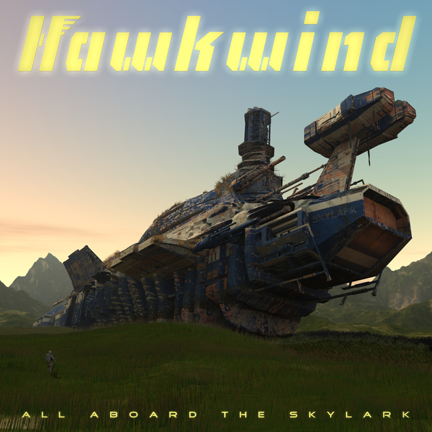 All Aboard The Skylark by Hawkwind
