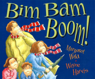 Bim Bam Boom! by Margaret Wild image