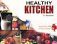 Healthy Kitchen: More Than 350 Oil Free Recipes by Ritu Arora image