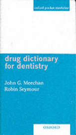 Drug Dictionary for Dentistry by J.G. Meechan image