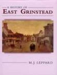 A History of East Grinstead by M.J. Leppard image